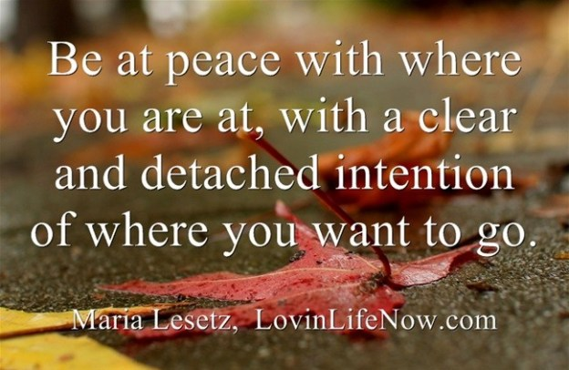 Make Peace with Where you are At by Maria Lesetz